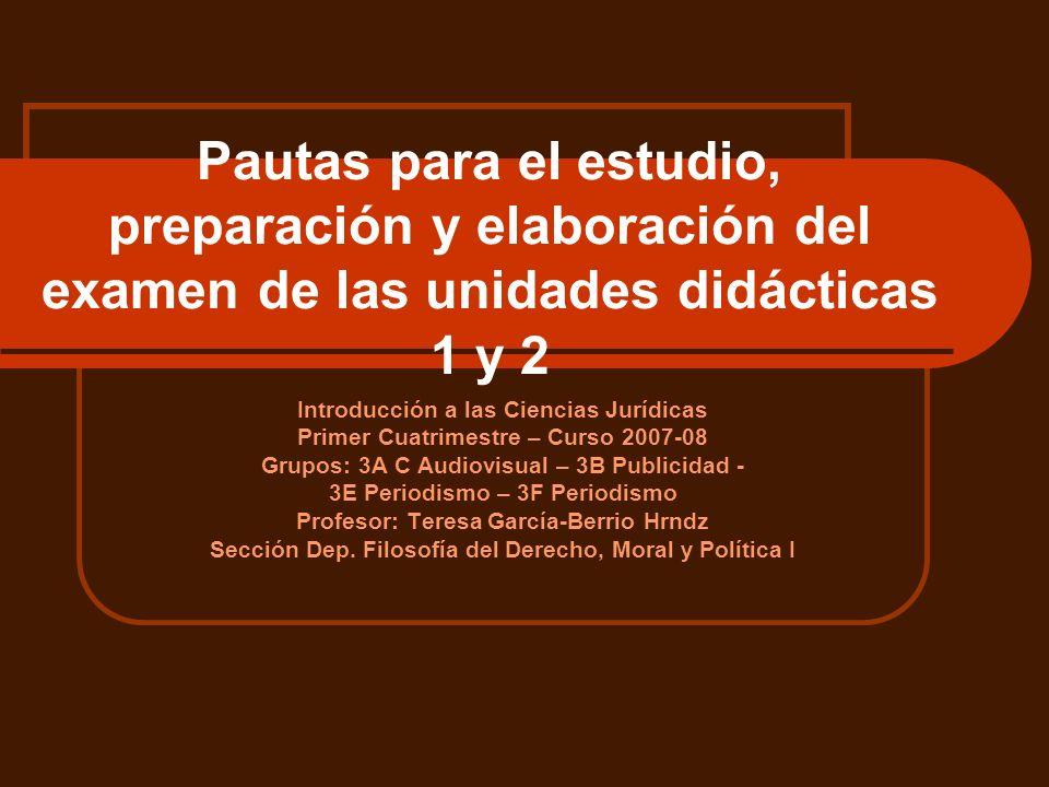 Pautas para el estudio, preparación y elaboración del examen de las unidades didácticas 1 y 2