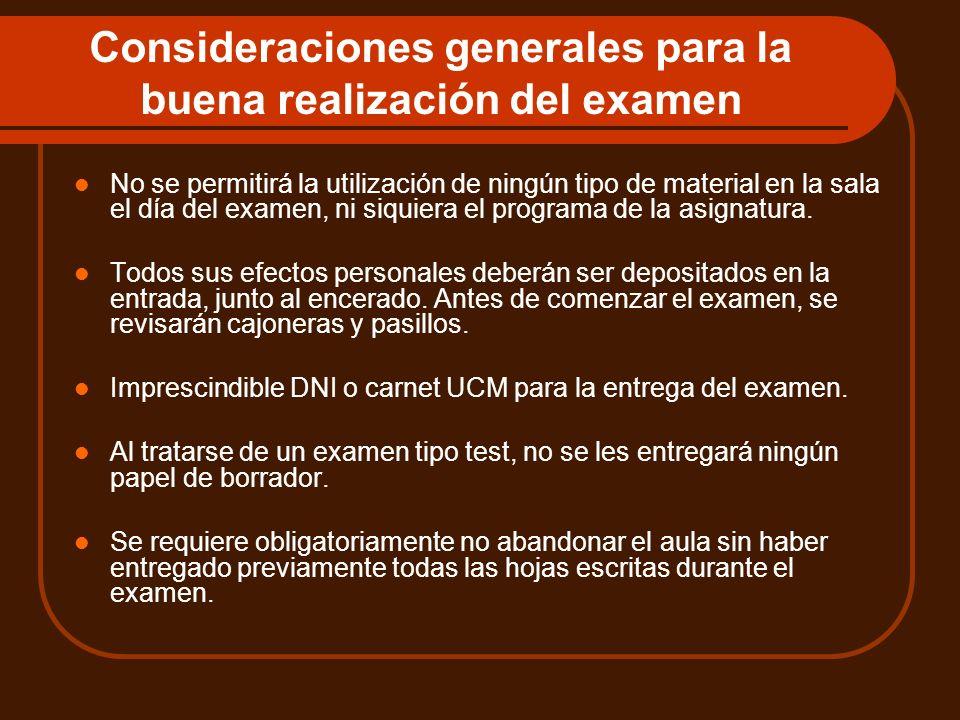 Consideraciones generales para la buena realización del examen