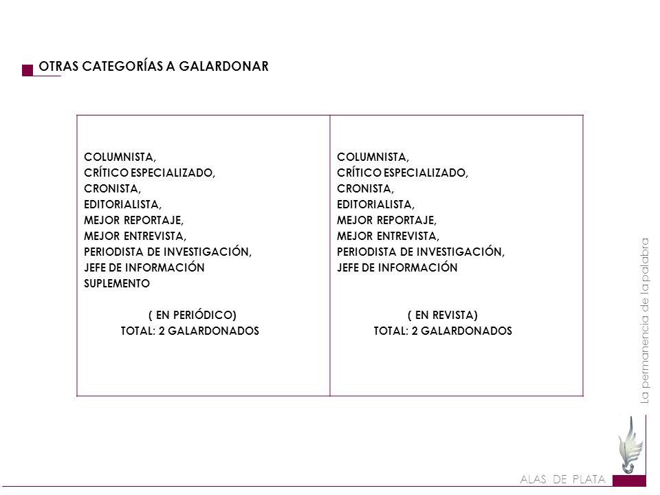 OTRAS CATEGORÍAS A GALARDONAR