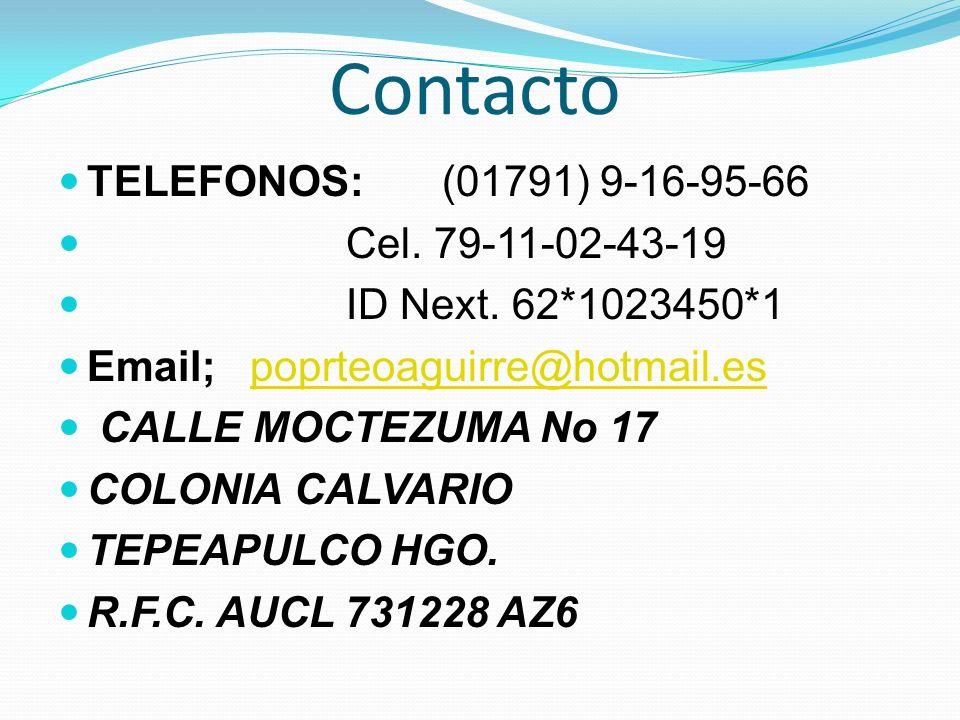 Contacto TELEFONOS: (01791) 9-16-95-66 Cel. 79-11-02-43-19
