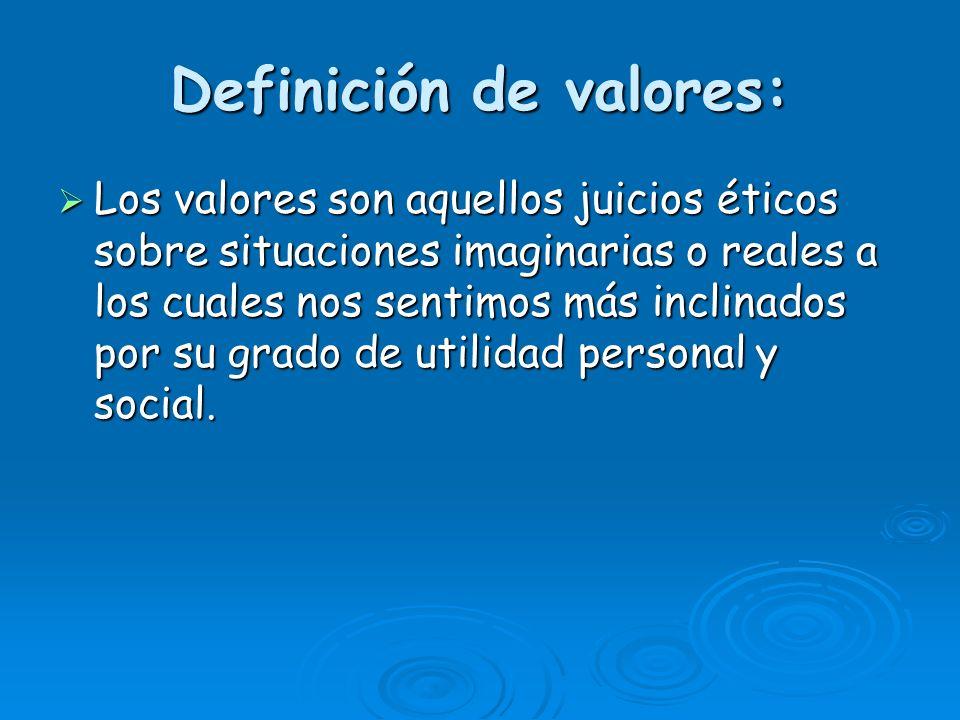 Definición de valores: