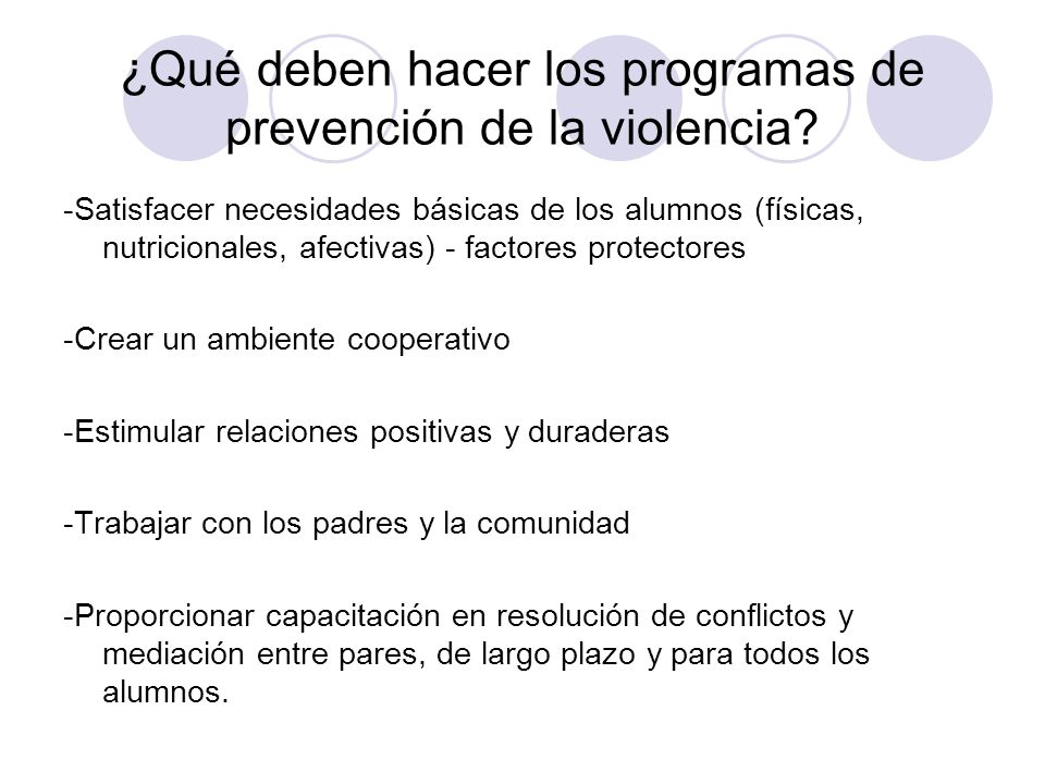 ¿Qué deben hacer los programas de prevención de la violencia