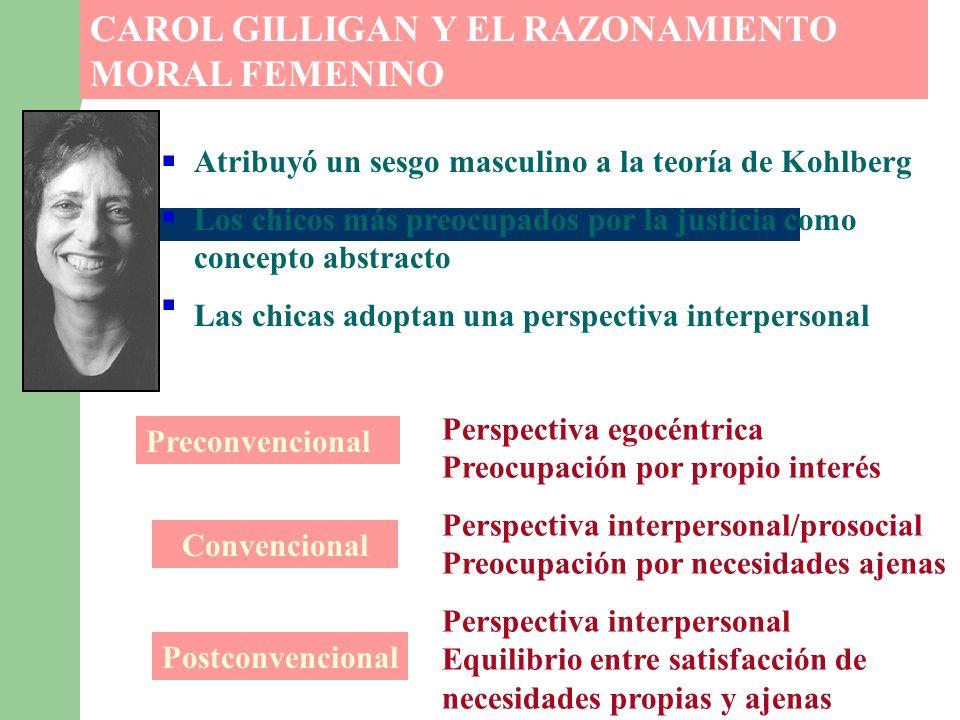CAROL GILLIGAN Y EL RAZONAMIENTO MORAL FEMENINO