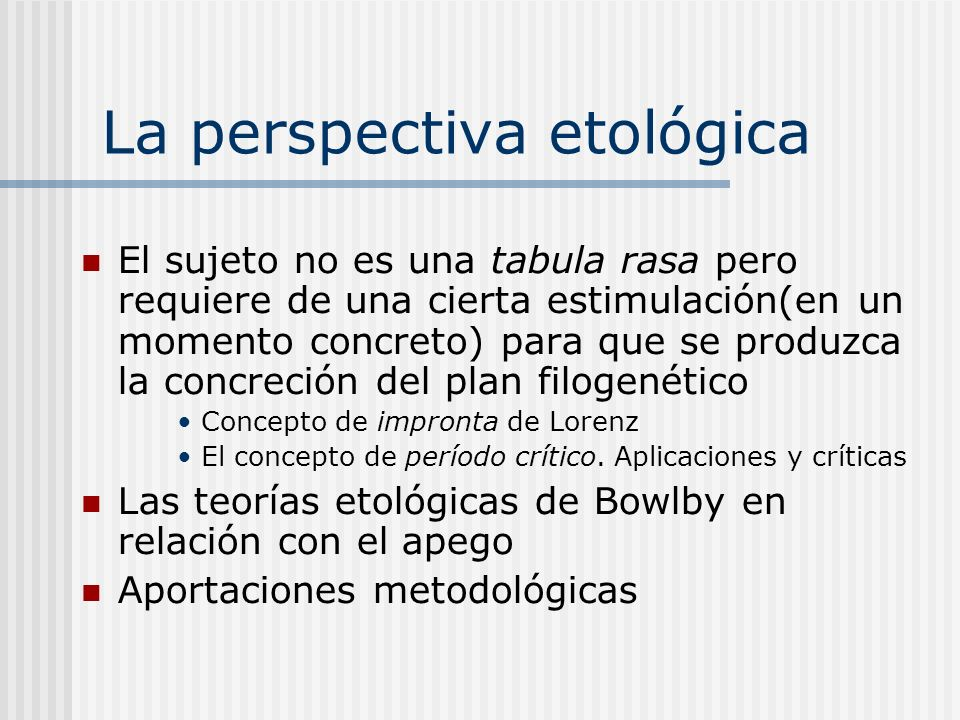 La perspectiva etológica