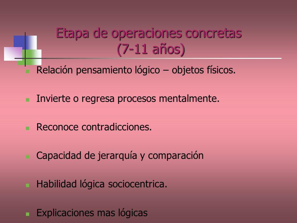 Etapa de operaciones concretas (7-11 años)