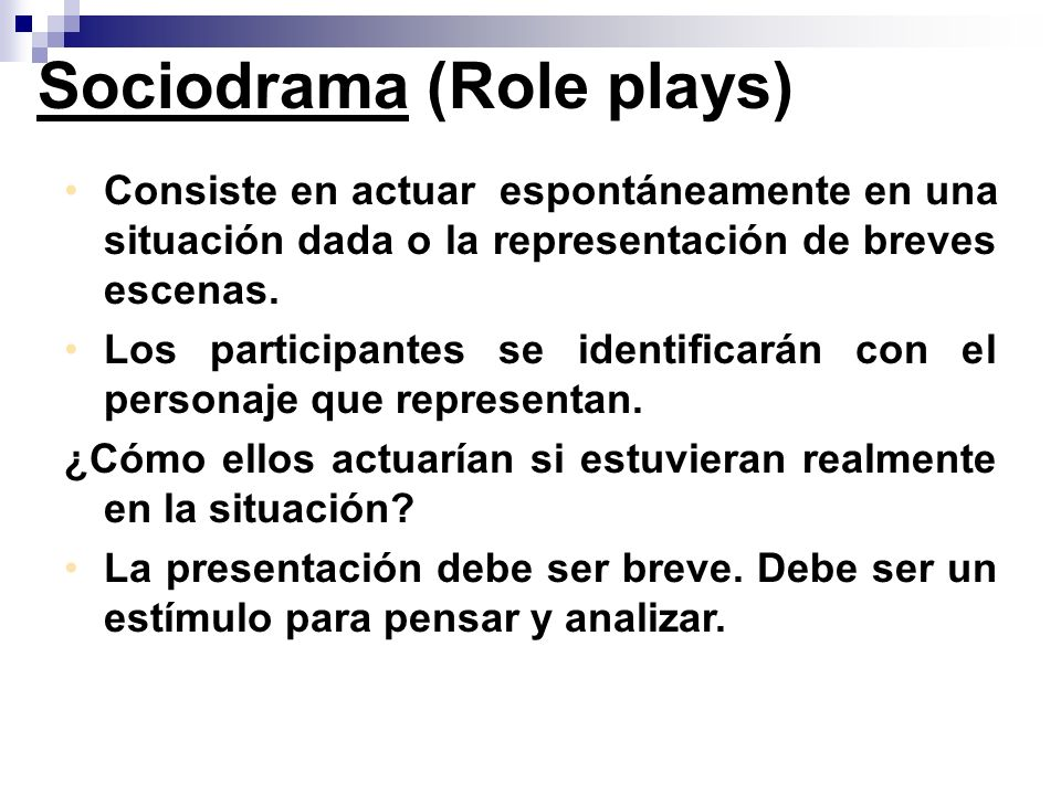 Sociodrama (Role plays)