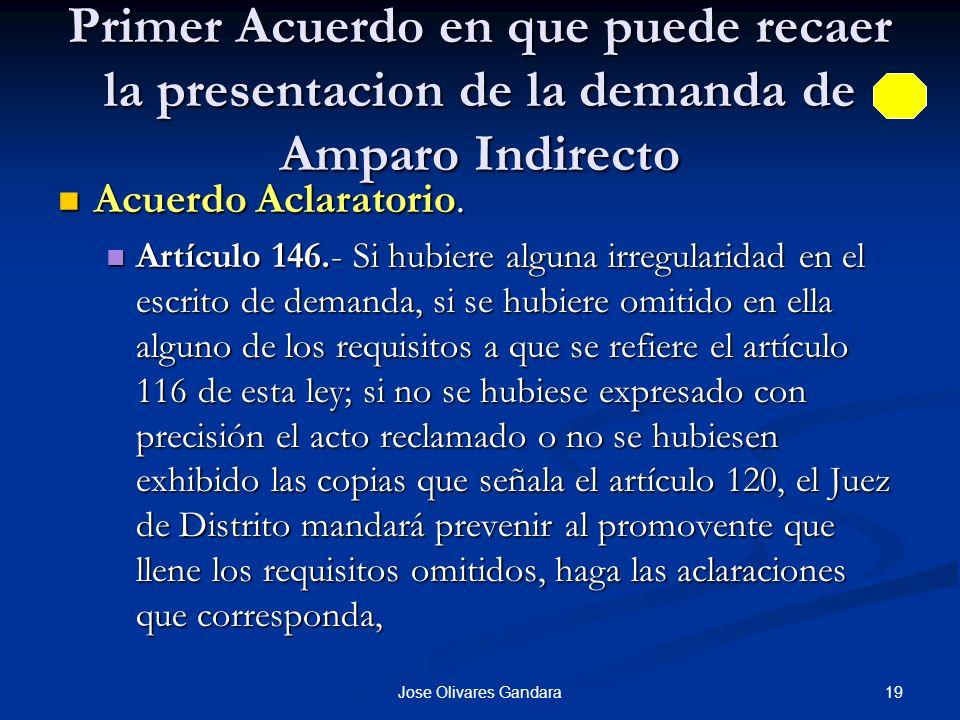 Primer Acuerdo en que puede recaer la presentacion de la demanda de Amparo Indirecto