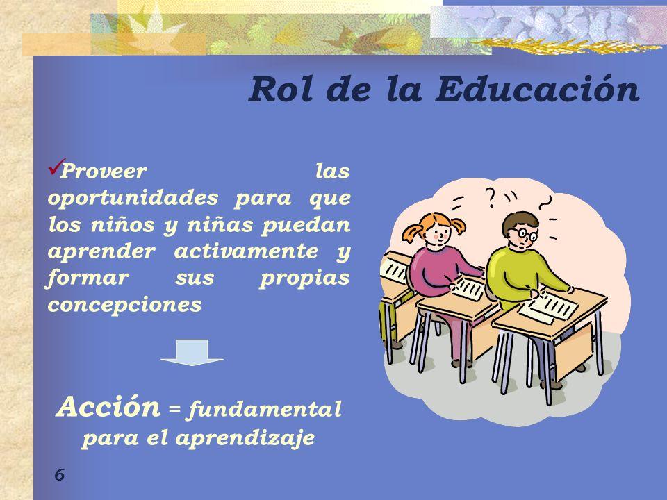 Acción = fundamental para el aprendizaje