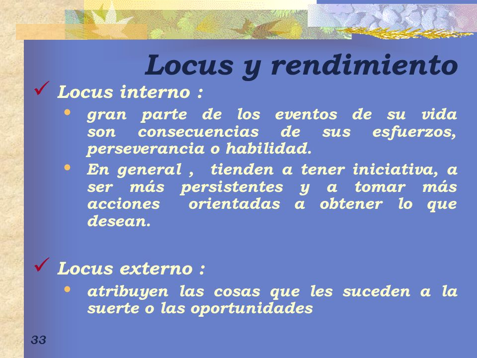 Locus y rendimiento Locus interno : Locus externo :
