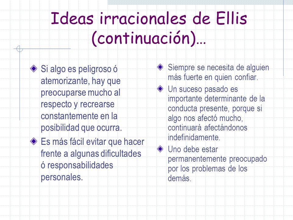 Ideas irracionales de Ellis (continuación)…