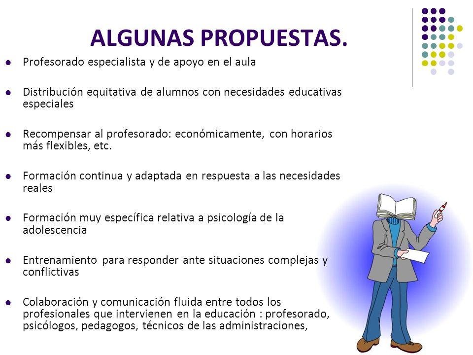 ALGUNAS PROPUESTAS. Profesorado especialista y de apoyo en el aula