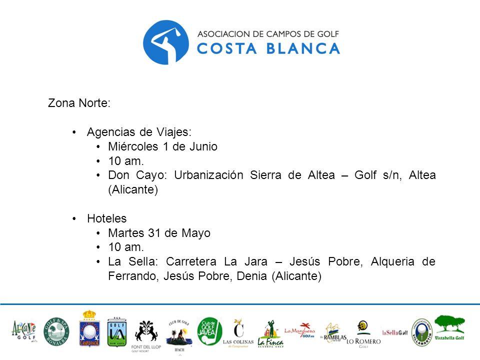 Zona Norte: Agencias de Viajes: Miércoles 1 de Junio. 10 am. Don Cayo: Urbanización Sierra de Altea – Golf s/n, Altea (Alicante)