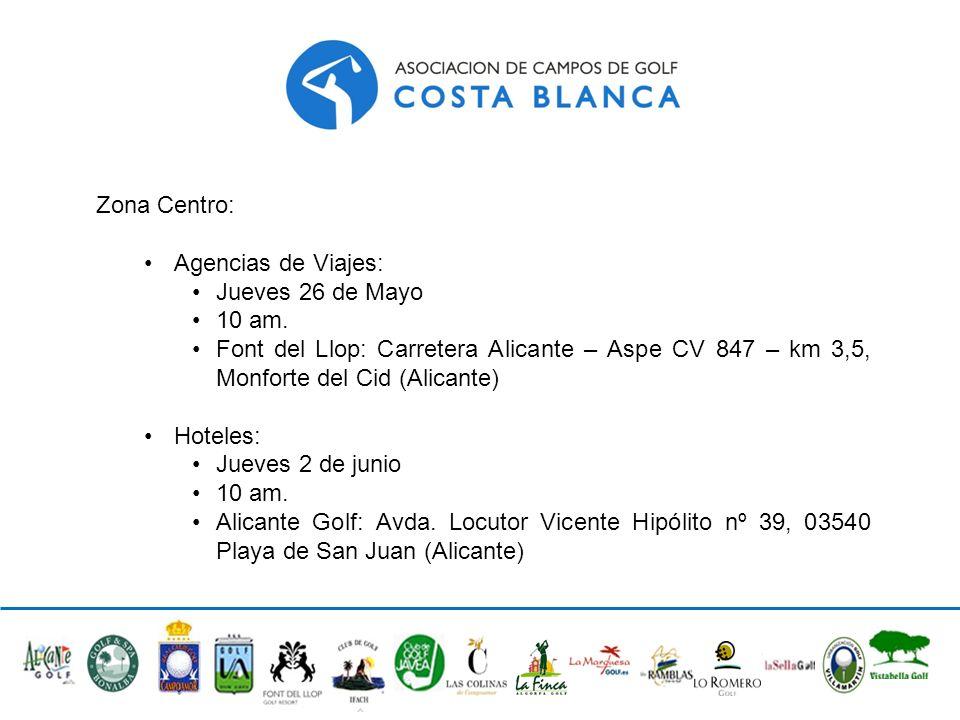 Zona Centro: Agencias de Viajes: Jueves 26 de Mayo. 10 am. Font del Llop: Carretera Alicante – Aspe CV 847 – km 3,5, Monforte del Cid (Alicante)