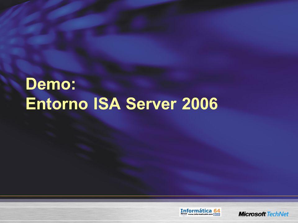 Demo: Entorno ISA Server 2006