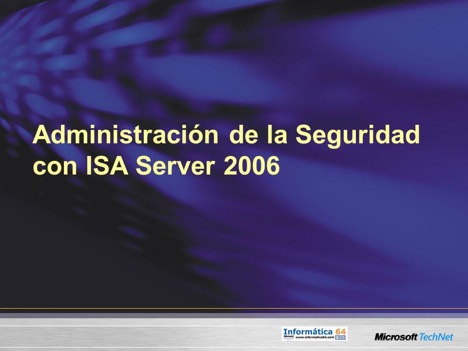 Administración de la Seguridad con ISA Server 2006
