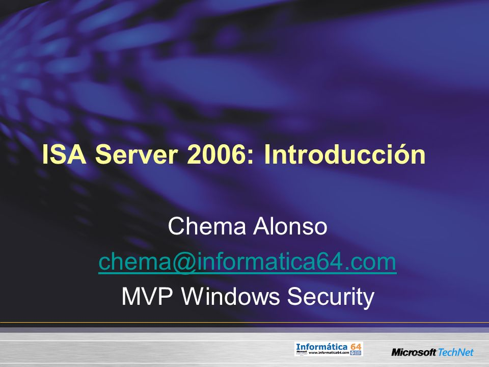 ISA Server 2006: Introducción