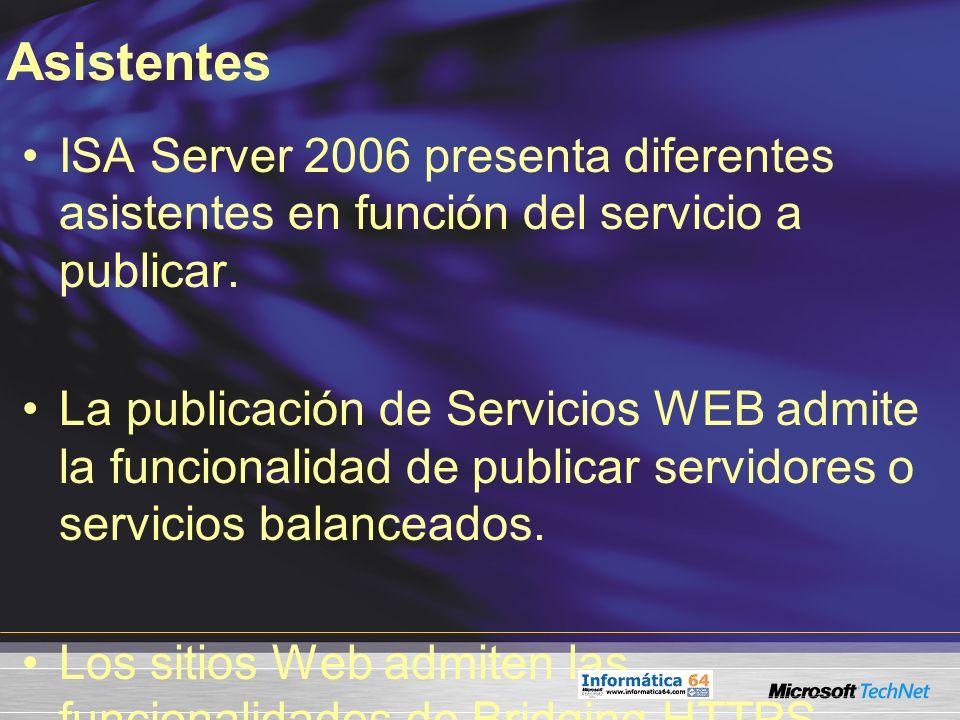 Asistentes ISA Server 2006 presenta diferentes asistentes en función del servicio a publicar.