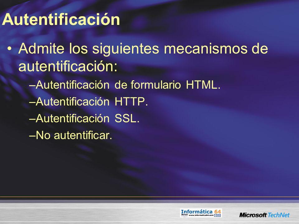 Autentificación Admite los siguientes mecanismos de autentificación:
