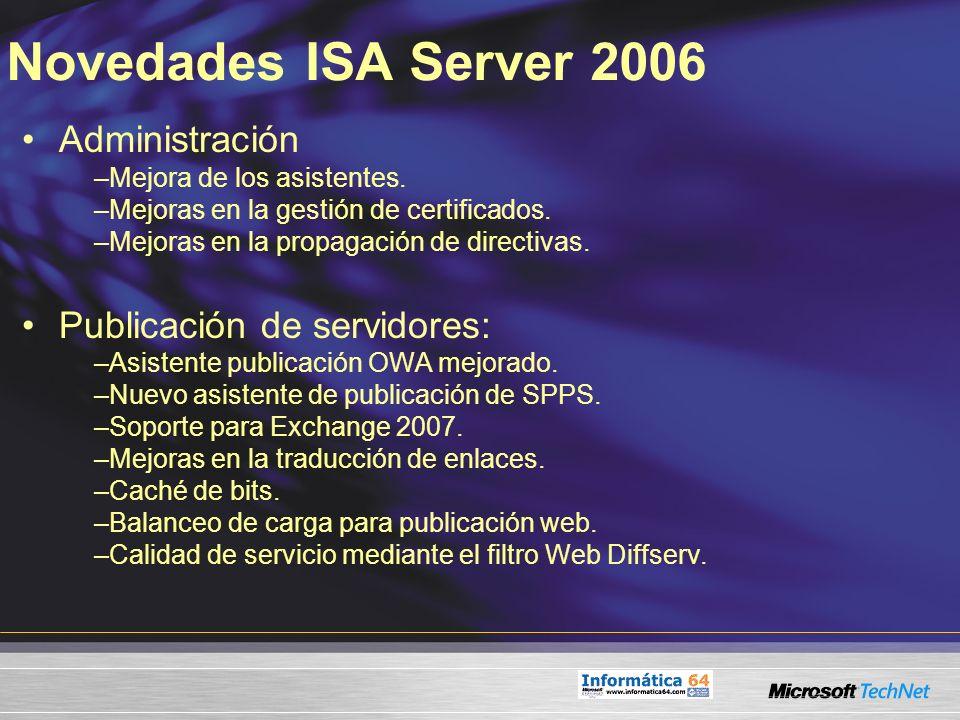 Novedades ISA Server 2006 Administración Publicación de servidores: