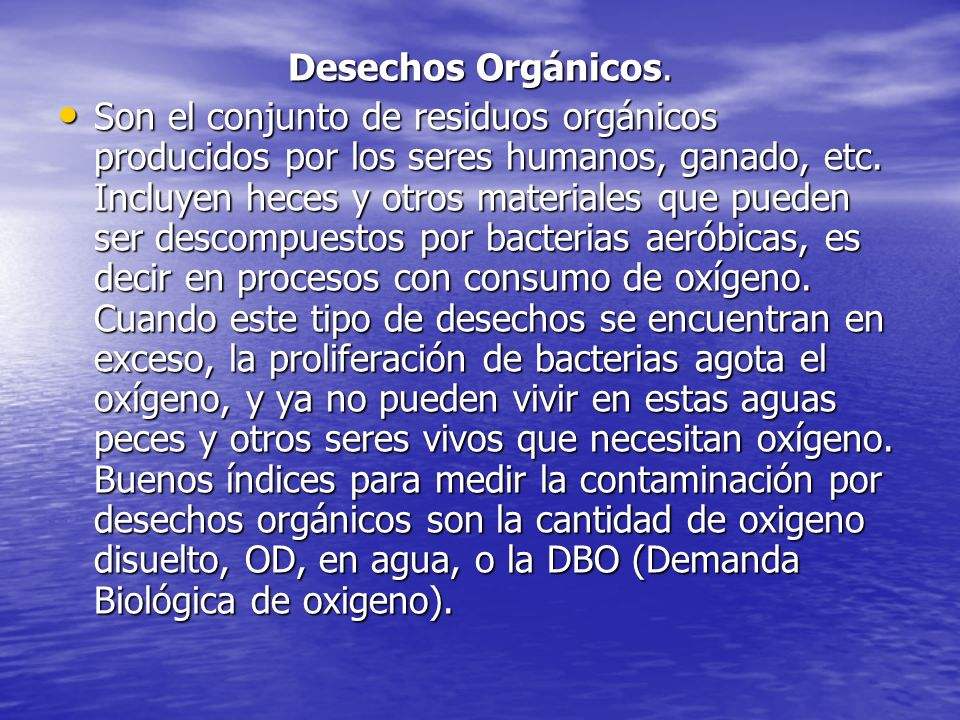 Contaminacion hidrica ppt descargar for Peces que no necesitan oxigeno