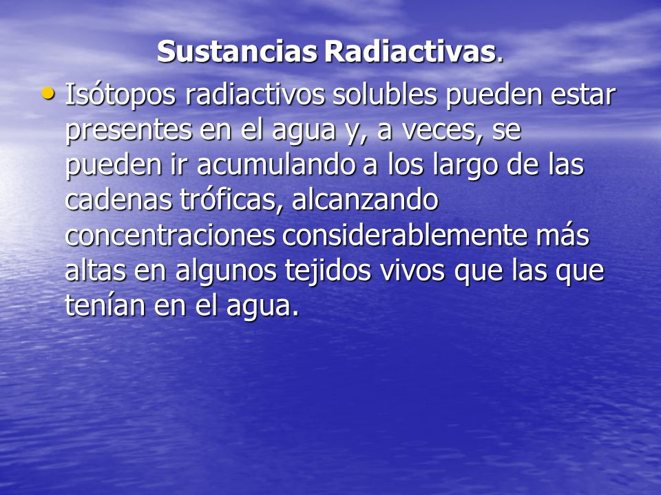 Sustancias Radiactivas.