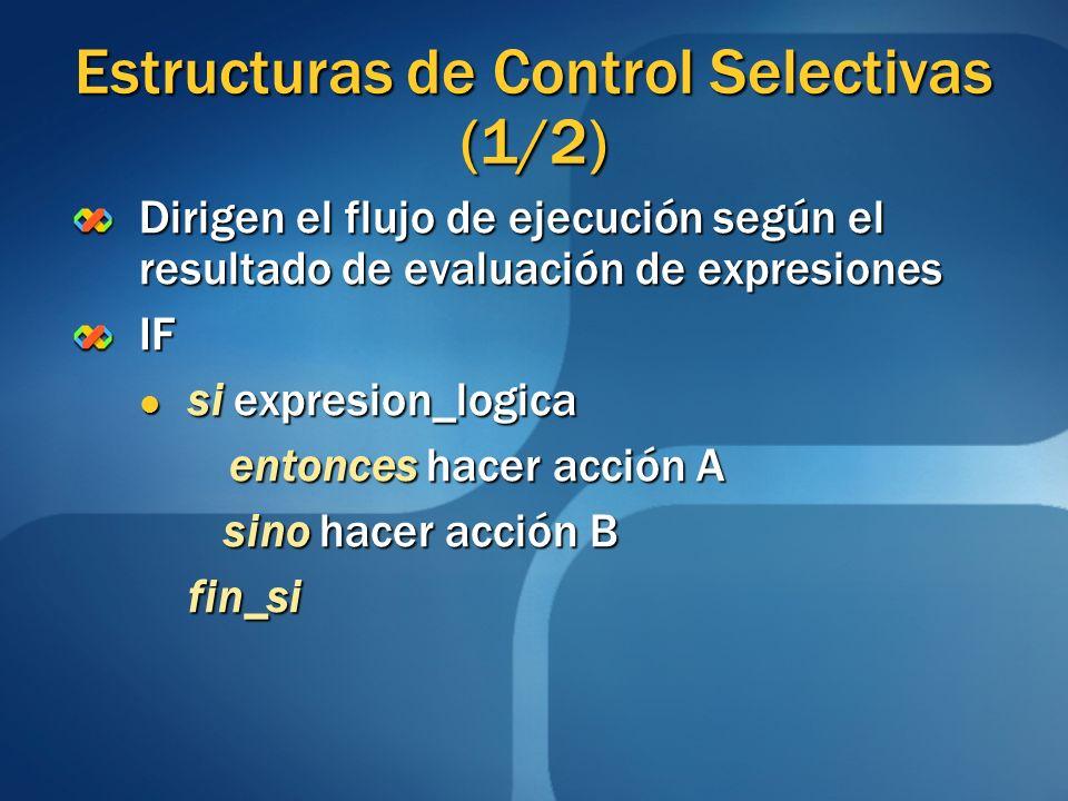 Estructuras de Control Selectivas (1/2)