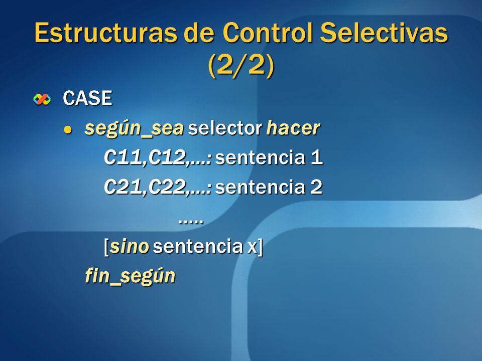 Estructuras de Control Selectivas (2/2)