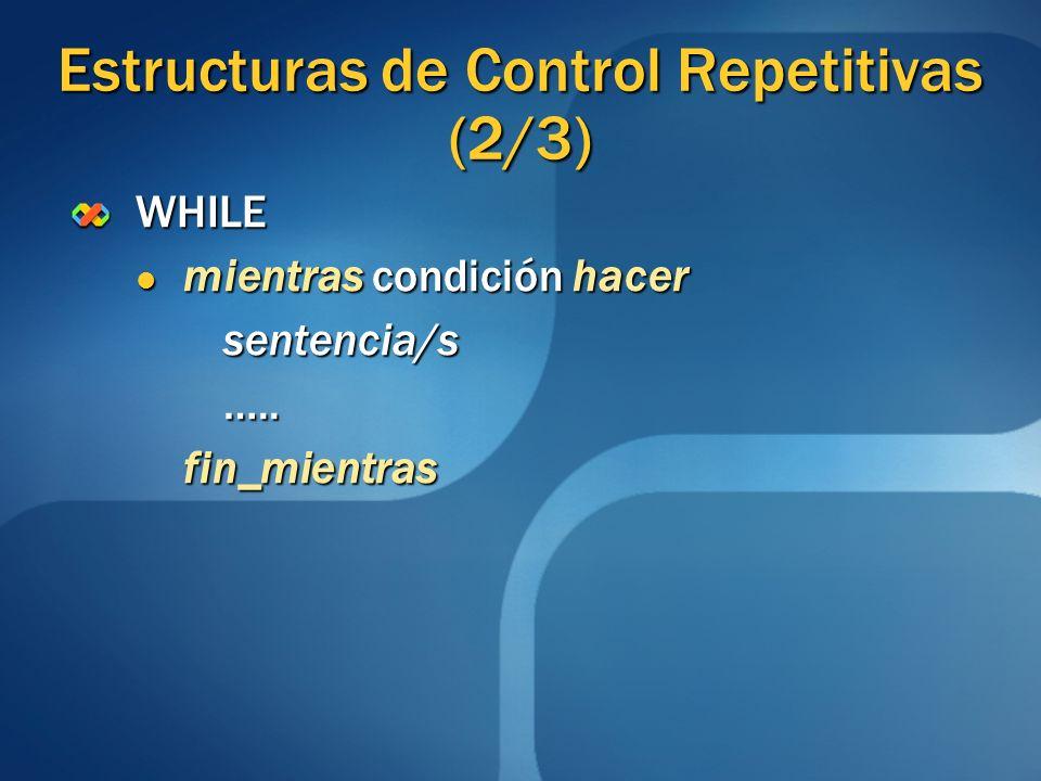 Estructuras de Control Repetitivas (2/3)