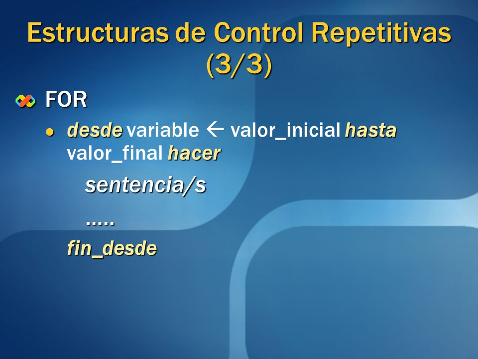 Estructuras de Control Repetitivas (3/3)