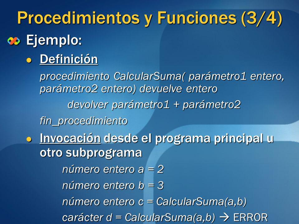 Procedimientos y Funciones (3/4)