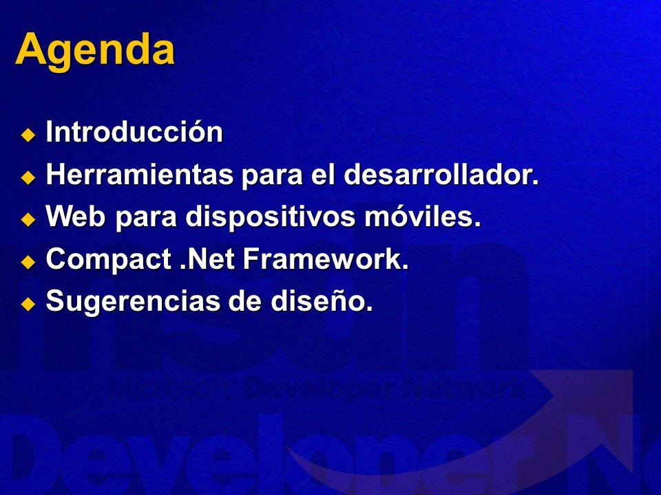 Agenda Introducción Herramientas para el desarrollador.
