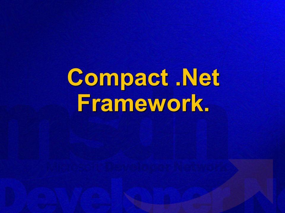 Compact .Net Framework.