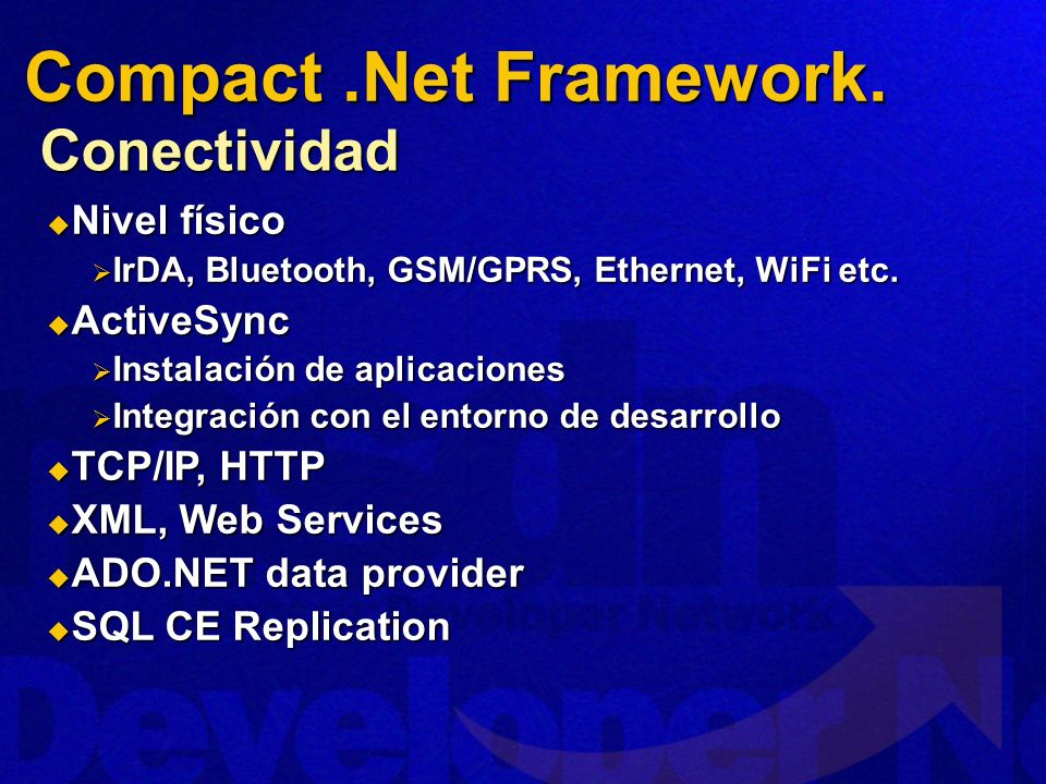 Compact .Net Framework. Conectividad Nivel físico ActiveSync