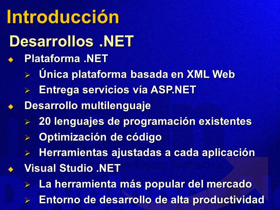 Introducción Desarrollos .NET Plataforma .NET