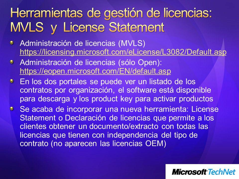 Herramientas de gestión de licencias: MVLS y License Statement