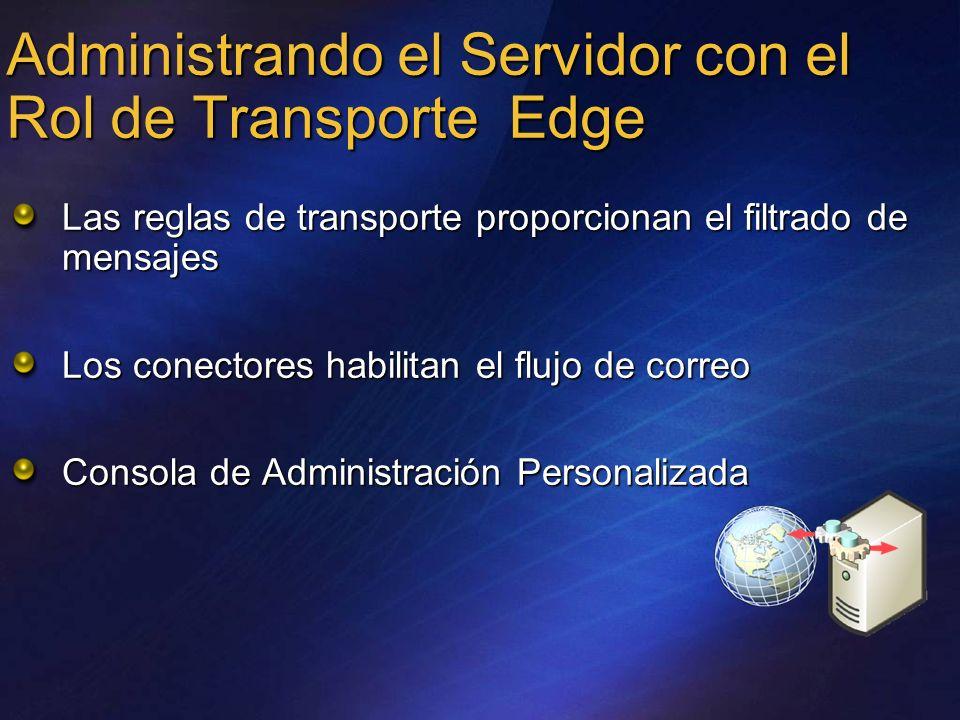 Administrando el Servidor con el Rol de Transporte Edge
