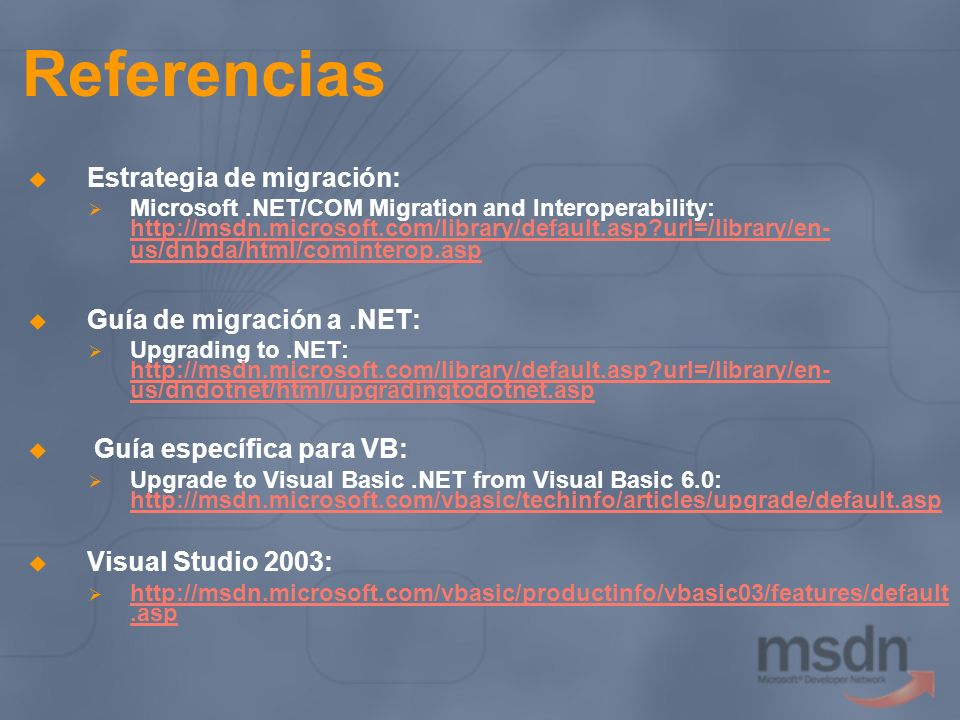 Referencias Estrategia de migración: Guía de migración a .NET: