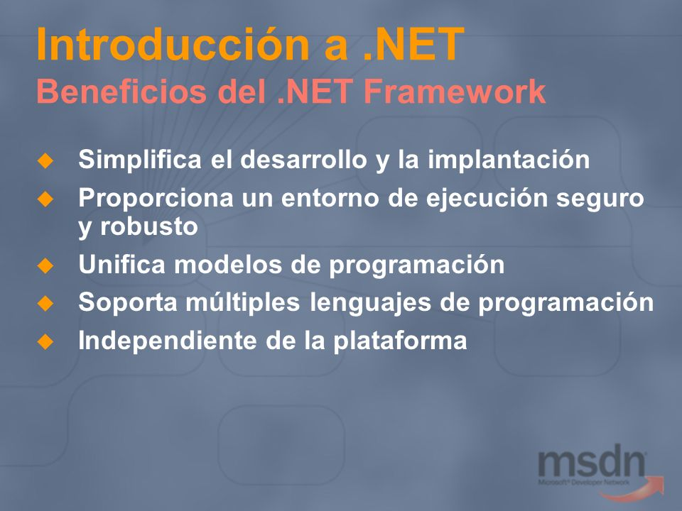 Introducción a .NET Beneficios del .NET Framework