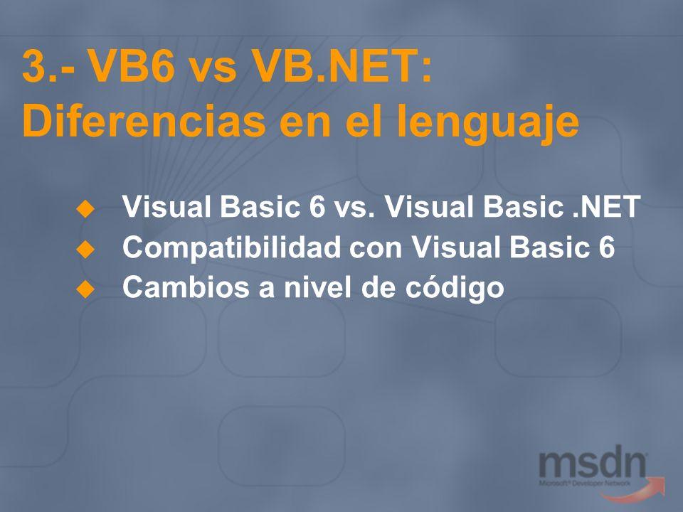 3.- VB6 vs VB.NET: Diferencias en el lenguaje