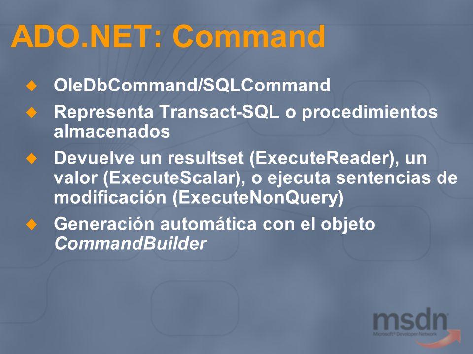 ADO.NET: Command OleDbCommand/SQLCommand