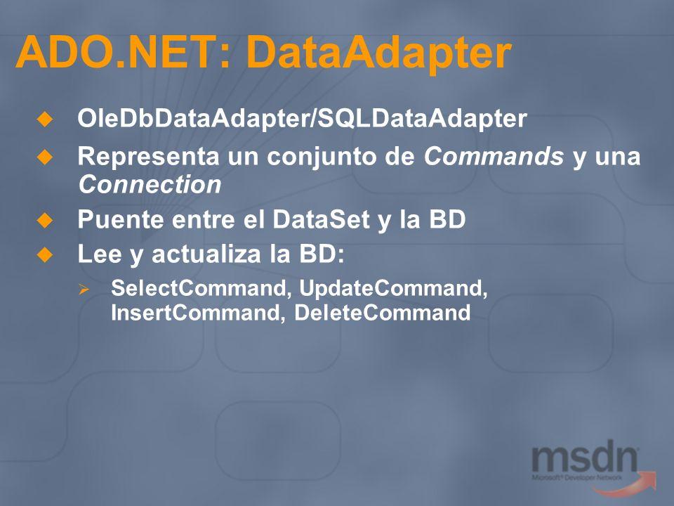 ADO.NET: DataAdapter OleDbDataAdapter/SQLDataAdapter