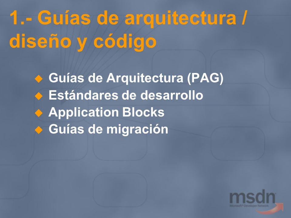 1.- Guías de arquitectura / diseño y código