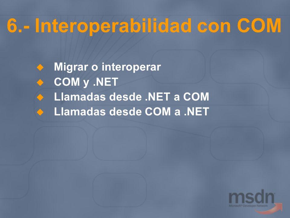 6.- Interoperabilidad con COM