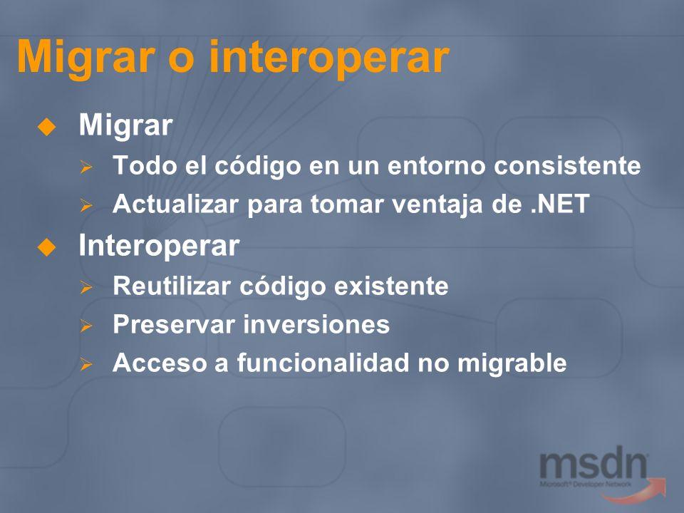Migrar o interoperar Migrar Interoperar