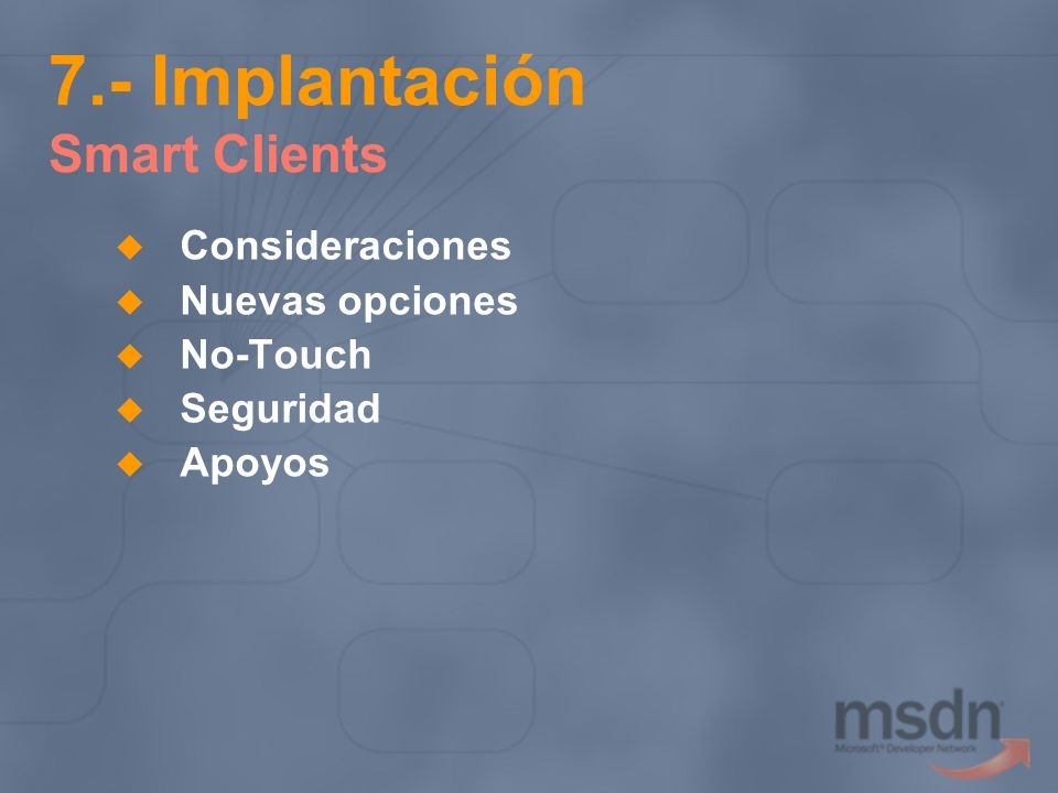 7.- Implantación Smart Clients