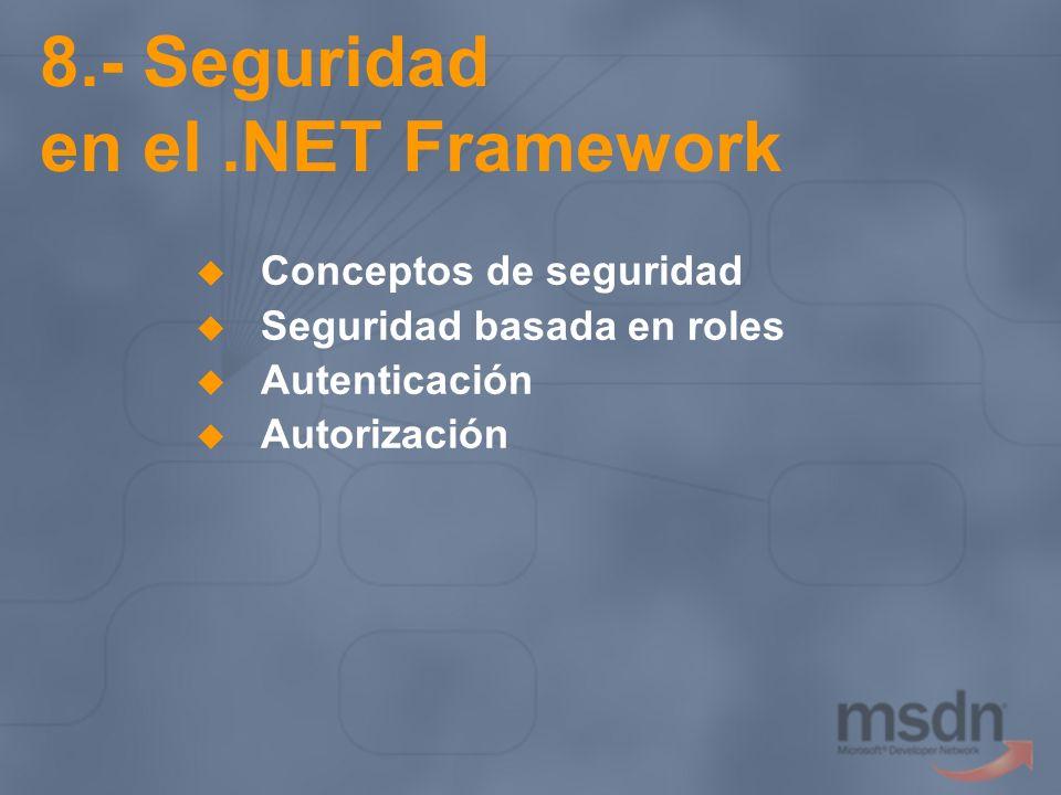 8.- Seguridad en el .NET Framework