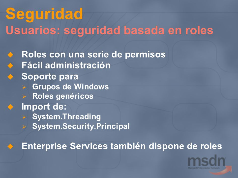 Seguridad Usuarios: seguridad basada en roles
