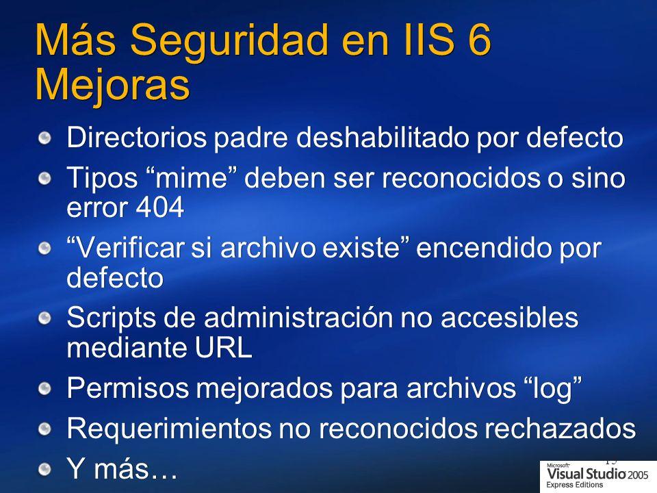 Más Seguridad en IIS 6 Mejoras