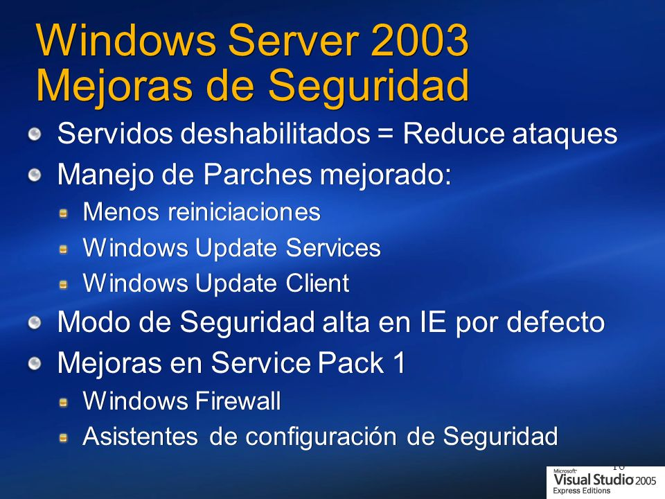 Windows Server 2003 Mejoras de Seguridad