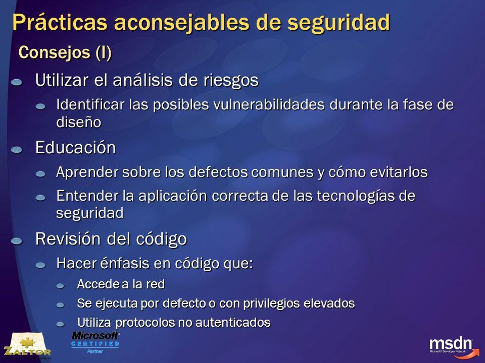 Prácticas aconsejables de seguridad Consejos (I)